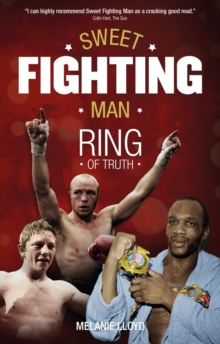Sweet Fighting Man : Ring of Truth, Paperback / softback Book