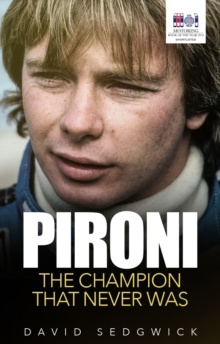 Pironi : The Champion that Never Was, Paperback Book