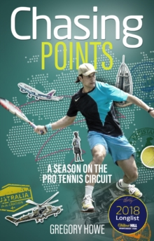 Chasing Points : A Season on the Pro Tennis Circuit, Paperback Book