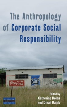The Anthropology of Corporate Social Responsibility, Hardback Book