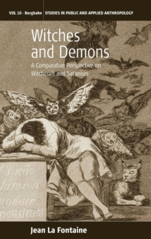 Witches and Demons : A Comparative Perspective on Witchcraft and Satanism, Hardback Book
