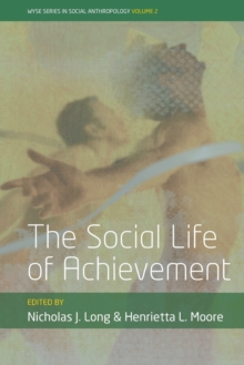 The Social Life of Achievement, Paperback Book
