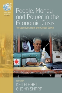 People, Money and Power in the Economic Crisis : Perspectives from the Global South, Paperback Book