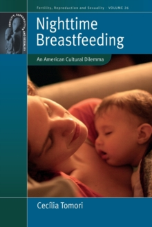 Nighttime Breastfeeding : An American Cultural Dilemma, Paperback / softback Book