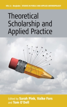 Theoretical Scholarship and Applied Practice, Hardback Book