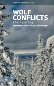 Wolf Conflicts : A Sociological Study, Hardback Book
