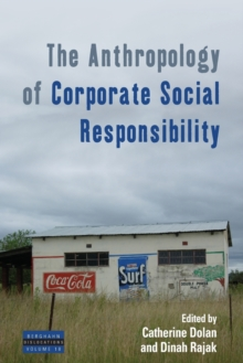 The Anthropology of Corporate Social Responsibility, Paperback / softback Book