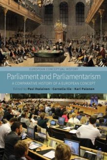 Parliament and Parliamentarism : A Comparative History of a European Concept, Paperback Book