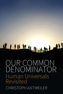 Our Common Denominator : Human Universals Revisited, Paperback Book