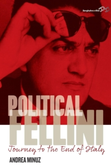 Political Fellini : Journey to the End of Italy, Paperback Book