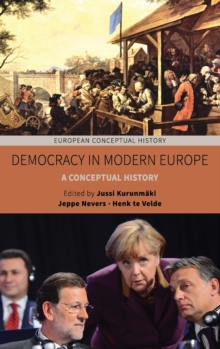 Democracy in Modern Europe : A Conceptual History, Hardback Book