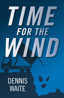 Time for the Wind, Paperback Book