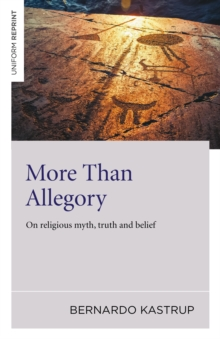 More Than Allegory : On Religious Myth, Truth and Belief, Paperback Book