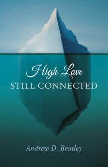 High Love - Still Connected, Paperback Book