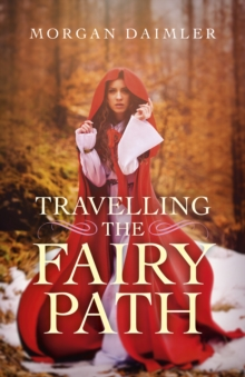 Travelling the Fairy Path, Paperback / softback Book