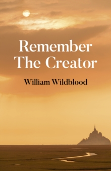 Remember The Creator : The reality of God, Paperback / softback Book