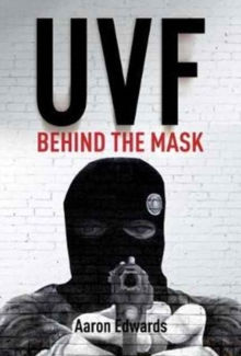 UVF : Behind the Mask, Paperback Book