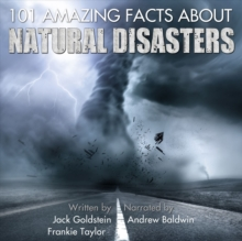 101 Amazing Facts about Natural Disasters, eAudiobook MP3 eaudioBook