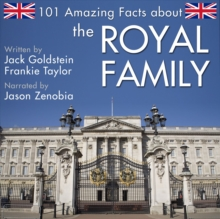 101 Amazing Facts about the Royal Family, eAudiobook MP3 eaudioBook