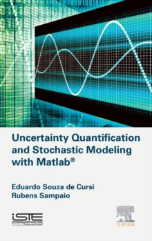 Uncertainty Quantification and Stochastic Modeling with Matlab, Hardback Book