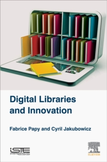 Digital Libraries and Innovation, Hardback Book