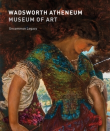 Wadsworth Atheneum Museum of Art, Paperback Book