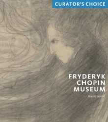 Fryderyk Chopin Museum : Curator's Choice, Mixed media product Book