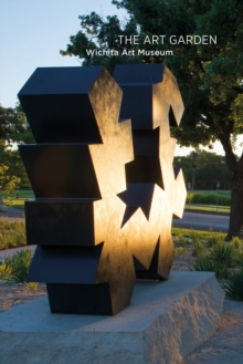 The Art Garden : Wichita Art Museum, Paperback / softback Book