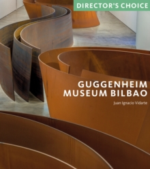 Guggenheim Museum Bilbao : Director's Choice, Paperback / softback Book