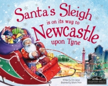 Santa's Sleigh is on its Way to Newcastle Upon Tyne, Hardback Book