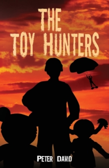 The Toy Hunters, Hardback Book