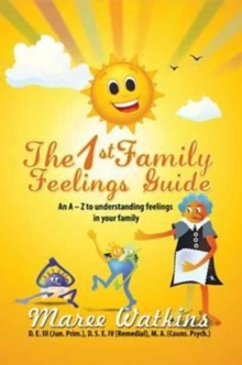 The 1st Family Feelings Guide, Hardback Book