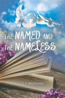The Named and the Nameless, Hardback Book
