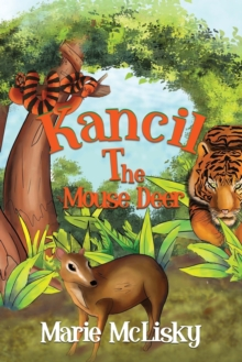 Kancil the Mouse Deer, Paperback / softback Book