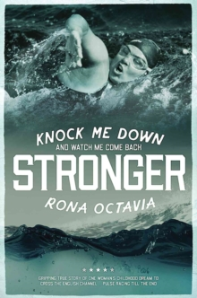 Knock Me Down and Watch Me Come Back Stronger, Hardback Book