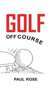 Golf off Course, Paperback Book