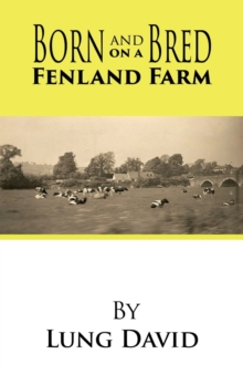 Born and Bred on a Fenland Farm, Paperback Book