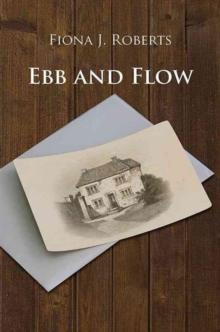 Ebb and Flow, Hardback Book