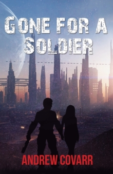 Gone for a Soldier, Paperback Book