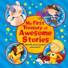My First Treasury of Awesome Stories, Hardback Book
