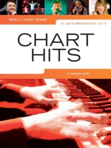 Really Easy Piano : Chart Hits Vol. 1 (Autumn/Winter 2015), Paperback Book