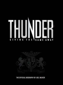 Thunder: Giving the Game Away, Paperback Book