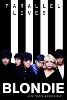 Blondie: Parallel Lives Revised Edition, Paperback / softback Book