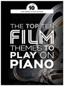 Top Ten Film Themes to Play on Piano, Paperback Book