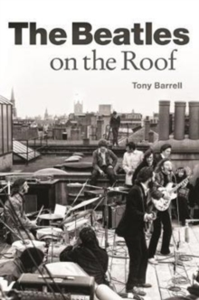 The Beatles on the Roof, Paperback Book