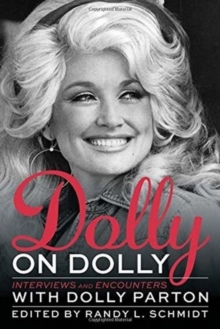 Not Dumb, Not Blonde : Dolly In Conversation, Paperback / softback Book