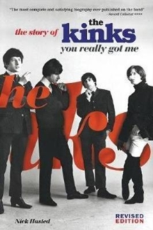 The Story of The Kinks : You Really Got Me, Paperback Book