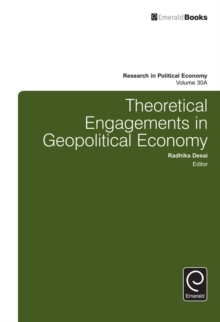 Theoretical Engagements in Geopolitical Economy, Hardback Book