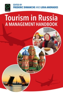 Tourism in Russia : A Management Handbook, Hardback Book