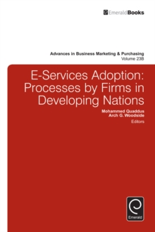 E-Services Adoption : Processes by Firms in Developing Nations, Hardback Book